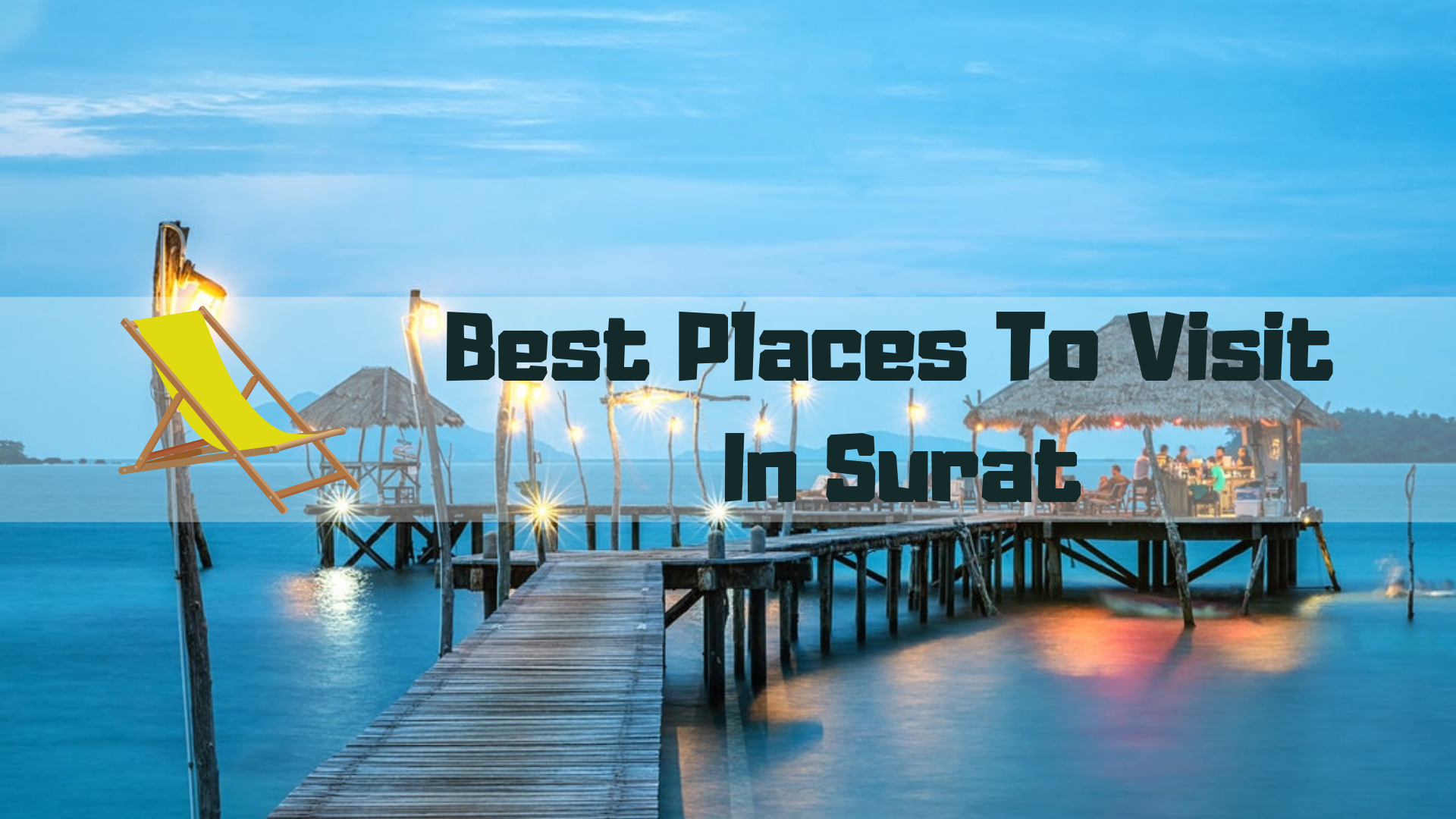BEST Places to Visit in surat