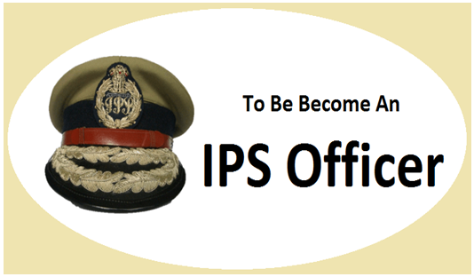 how to become a ips officer in india