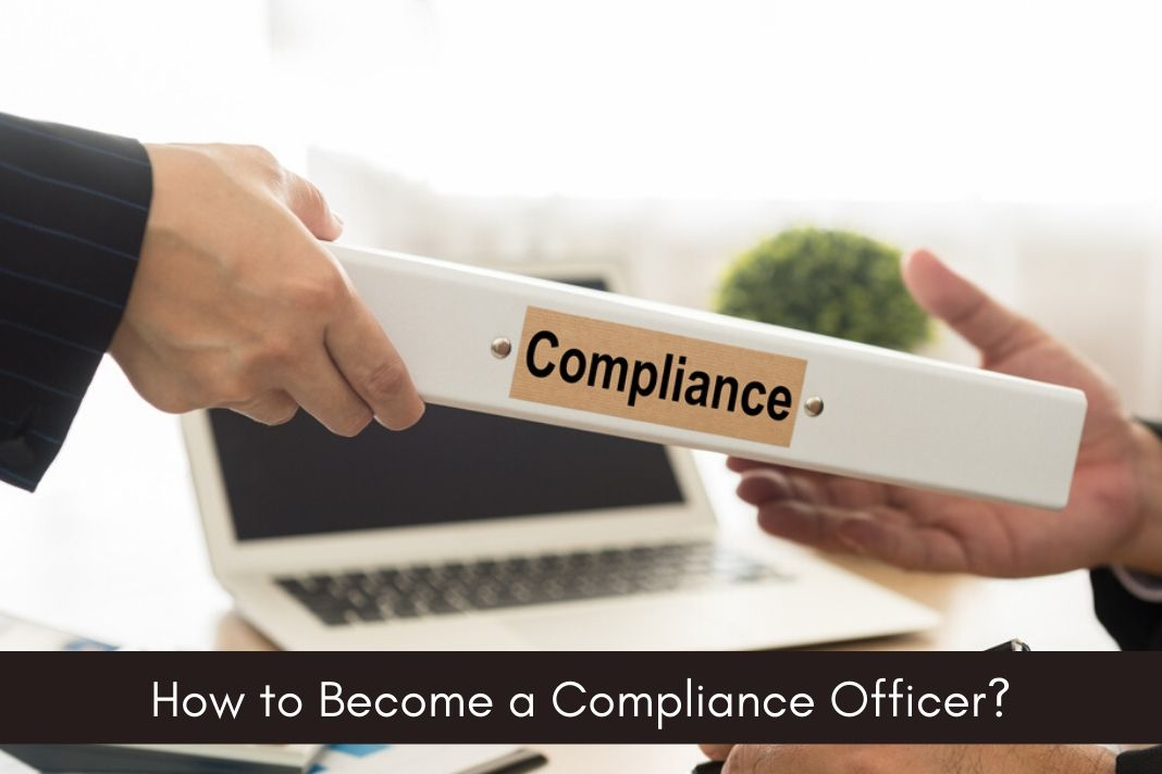 How to Become a Compliance Officer