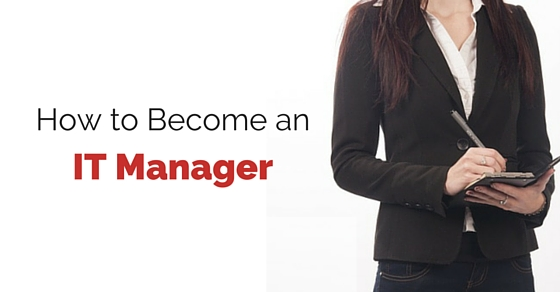 How to Become an IT Manager
