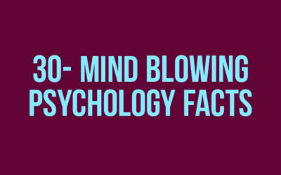30 Mind Blowing Psychology Facts