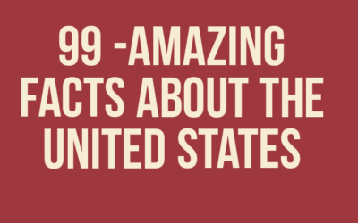99 Amazing Facts About The United States