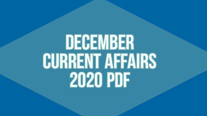 December current affairs 2020 pdf