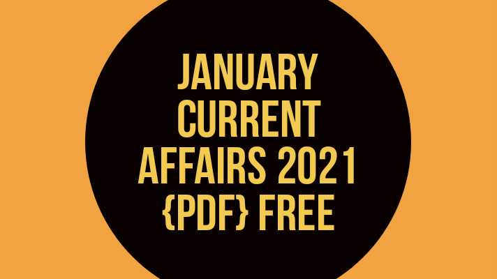 January current affairs 2021 PDF FREE knowledgesight