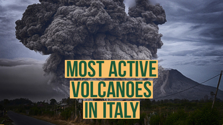 Most Active volcanoes in italy