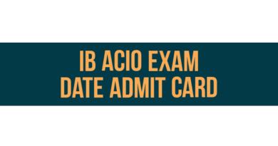 ib acio exam date admit card download