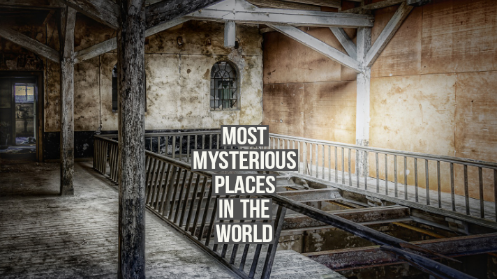 mysterious places in the world